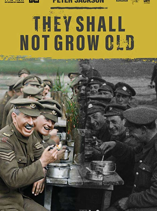 They Shall Not Grow Old – The Blockbuster Documentary Is A Touching and Haunting View of War Through the Eyes of Everyday People