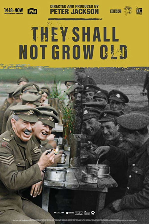 They Shall Not Grow Old Peter Jackson Documentary